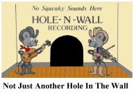 Hole-N-Wall Recording
